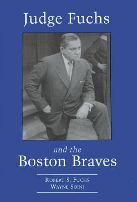 Judge Fuchs and the Boston Braves, 1923-1935