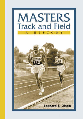 Masters Track and Field: A History