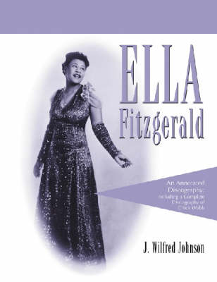 Ella Fitzgerald: A Complete Annotated Discography