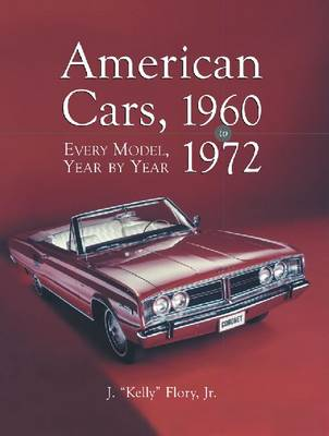 American Cars, 1960-1972: Every Model, Year by Year