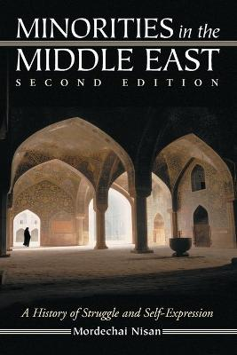 Minorities in the Middle East: A History of Struggle and Self-expression