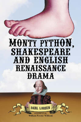 Monty Python, Shakespeare and English Renaissance Drama
