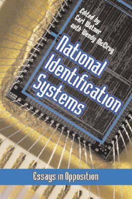 National Identification Systems: Essays Against This Trademark of Totalitarianism