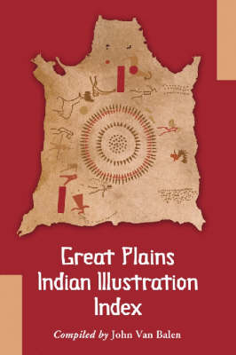 Northern Plains Indian Illustration and Biography Index
