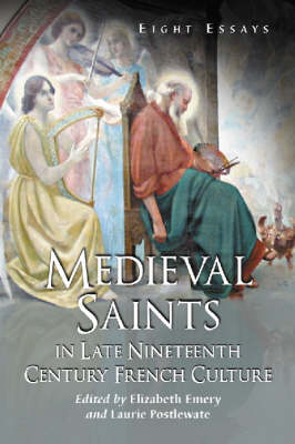 Medieval Saints in Late Nineteenth Century French Culture