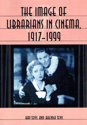 The Image of Librarians in Cinema, 1917-1999