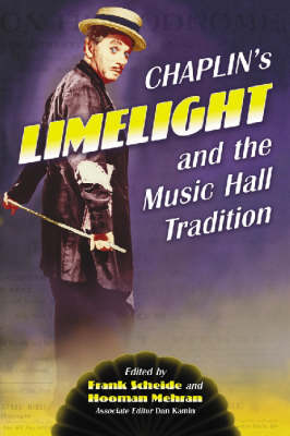 "Chaplin's ""Limelight"" and the Music Hall Tradition"