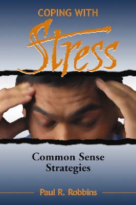 Coping with Stress: Commonsense Strategies