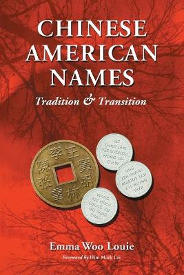 Chinese American Names: Tradition and Transition
