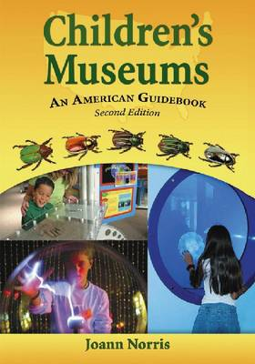 Children's Museums: An American Guidebook