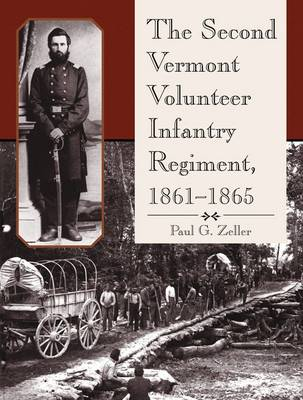 The Second Vermont Volunteer Infantry Regiment, 1861-1865