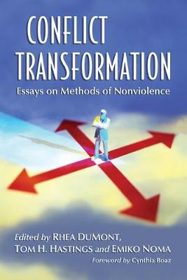 Conflict Transformation: Essays on Methods of Nonviolence