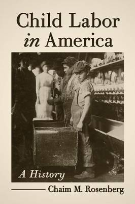 Child Labor in America: A History
