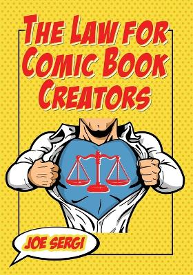 The Law for Comic Book Creators: Essential Concepts and Applications