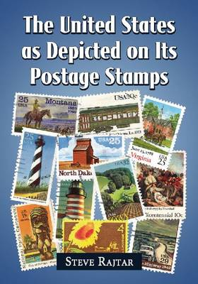 The United States as Depicted on Its Postage Stamps