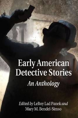 Early American Detective Stories: An Anthology
