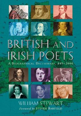 British and Irish Poets: A Biographical Dictionary, 449-2006