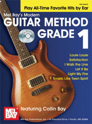 Modern Guitar Method: Play All Time Favorites by Ear: Grade 1