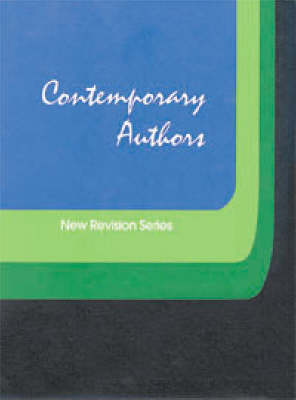 Contemporary Authors: New Revision Series: A Bio-Bibliographical Guide to Current Writers in Fiction, General Non-Fiction, Poetry, Journalism, Drama, Motion Pictures, Television and Other Fields: Vol 103