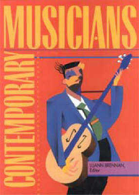 Contemporary Musicians: Profiles of the People in Music: Vol 34