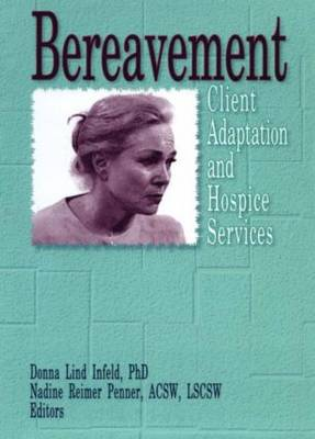 Bereavement: Client Adaptation and Hospice Services