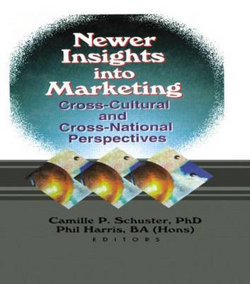 Newer Insights into Marketing: Cross-Cultural and Cross-National Perspectives