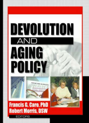 Devolution and Aging Policy