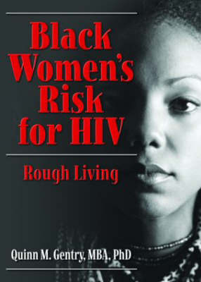 Black Women's Risk for HIV: Rough Living