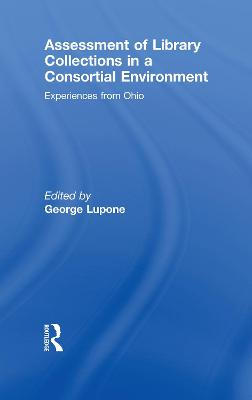 Assessment of Library Collections in a Consortial Environment