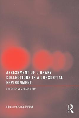 Assessment of Library Collections in a Consortial Environment: Experiences from Ohio