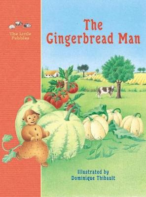 The Gingerbread Man: A Classic Fairy Tale