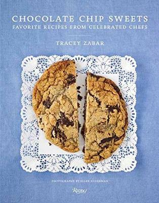 Chocolate Chip Sweets: Celebrated Chefs Share Favorite Recipes