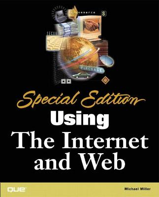 Special Edition Using the Internet and Web
