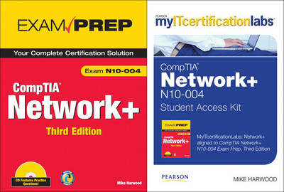 MyITCertificationlab: CompTIA Network+ N10-004 by Mike Harwood, CompTIA Network+ Exam Prep Bundle