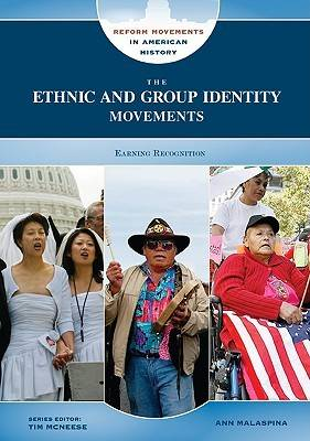 The Ethnic and Group Identity Movements