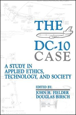 The DC-10 Case: A Study in Applied Ethics, Technology, and Society