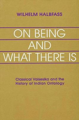 On Being and What There Is: Classical Vaisesika and the History of Indian Ontology