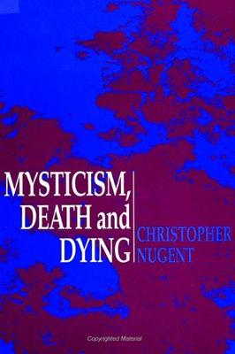 Mysticism, Death and Dying