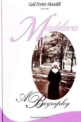Madeleva: A Biography