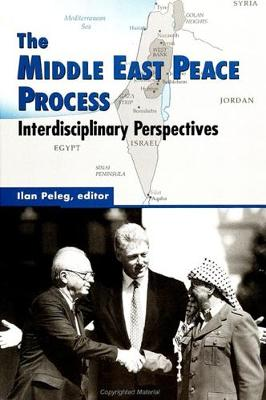 The Middle East Peace Process: Interdisciplinary Perspectives