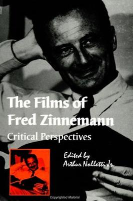The Films of Fred Zinnemann: Critical Perspectives