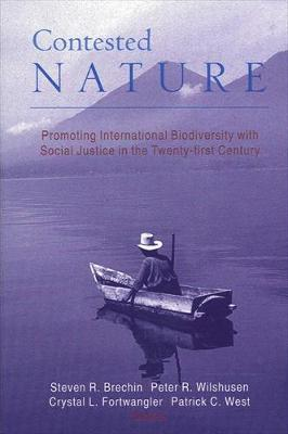 Contested Nature: Promoting International Biodiversity with Social Justice in the Twenty-first Century