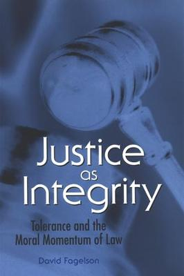 Justice as Integrity: Tolerance and the Moral Momentum of Law
