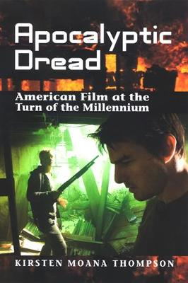 Apocalyptic Dread: American Film at the Turn of the Millennium