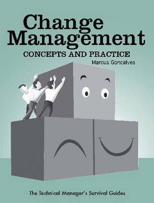 Change Management: Concepts and Practice