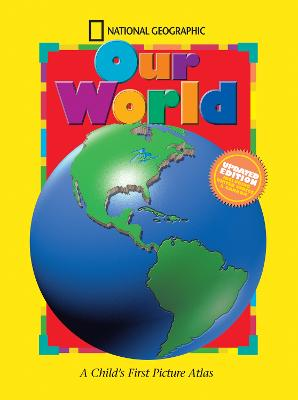 Our World: A Child's First Picture Atlas (Science Quest )