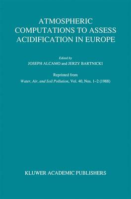 Atmospheric Computations to Assess Acidification in Europe: Summary and Conclusions of the Warsaw II Meeting