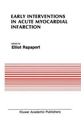 Early Interventions in Acute Myocardial Infarction