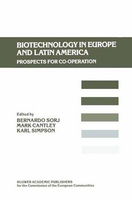 Biotechnology in Europe and Latin America: Prospects for Co-operation