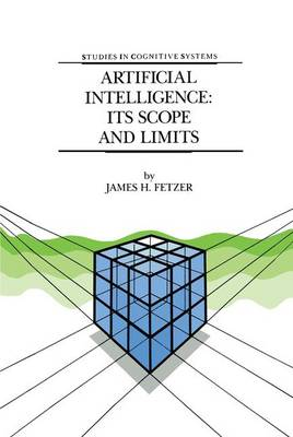 Artificial Intelligence: Its Scope and Limits